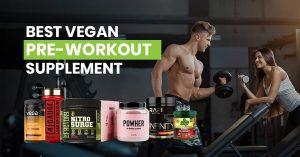 Best Vegan Pre Workout Supplement featured image