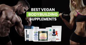 Best Vegan Bodybuilding Supplements featured image