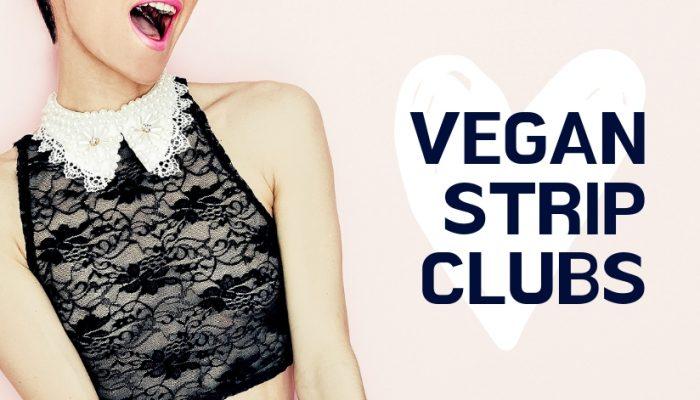 Vegan Strip Club Featured Image