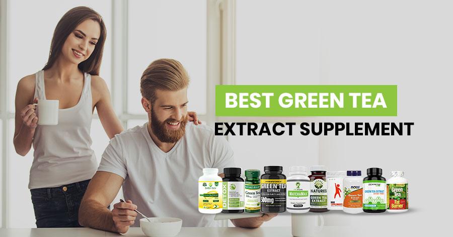 Best Green Tea Extract Supplement Featured Image