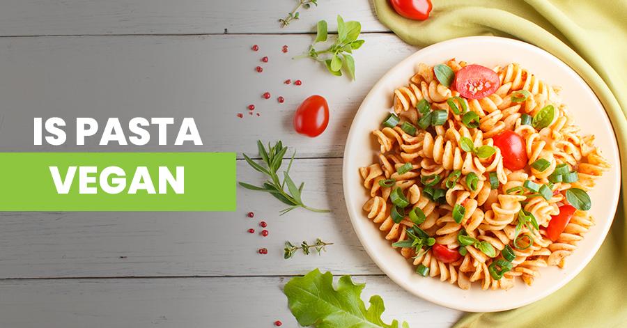 Is Pasta Vegan Featured Image